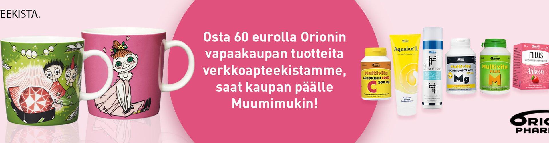 Tilaa Orionin tuotteita 60€ arvosta, saat muumimukin!