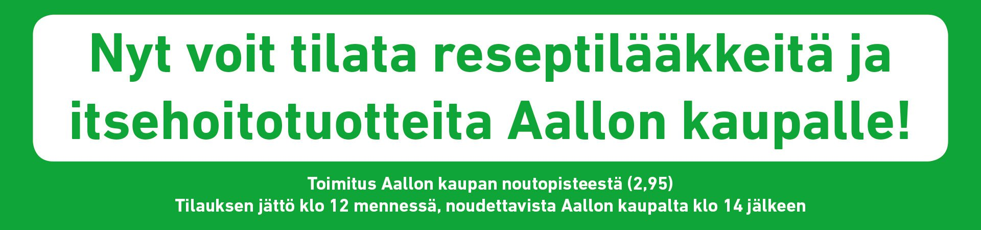 Toimitus Aallon kauppaan