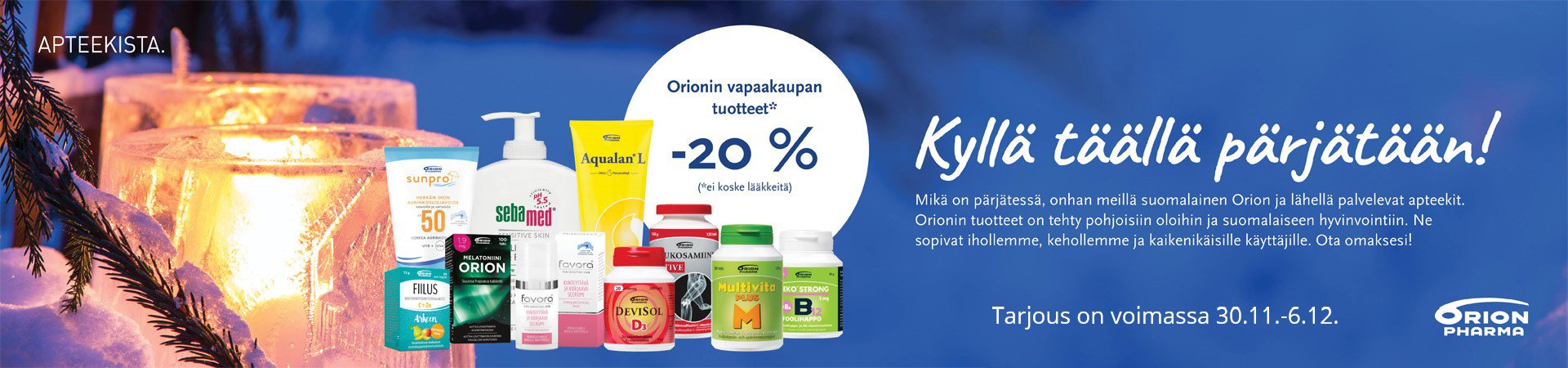 Orion kampanja - 20 %